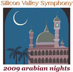 Silicon Valley Symphony Concert: 2009 Arabian Nights